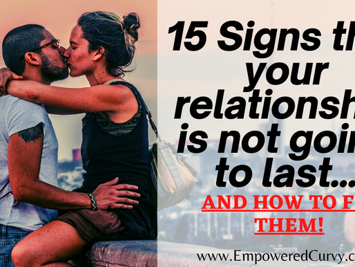 15 Signs that your relationship is not going to last... (And how to correct them)