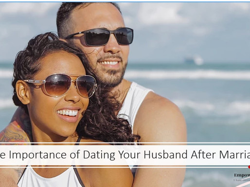 The importance of dating after marriage