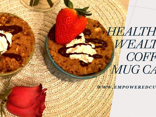 Healthy & Wealthy Coffee Mug cake