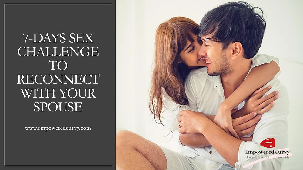 7 days sex challenge to reconnect