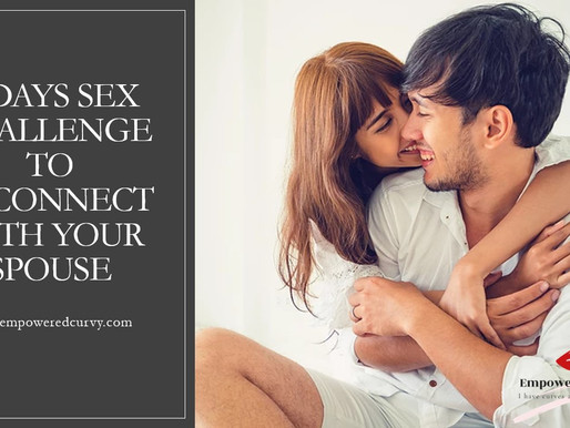 7-days Sex Challenge to Reconnect As a Couple