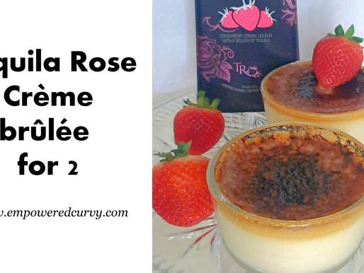Tequila Rose Crème Brûlée Just for 2