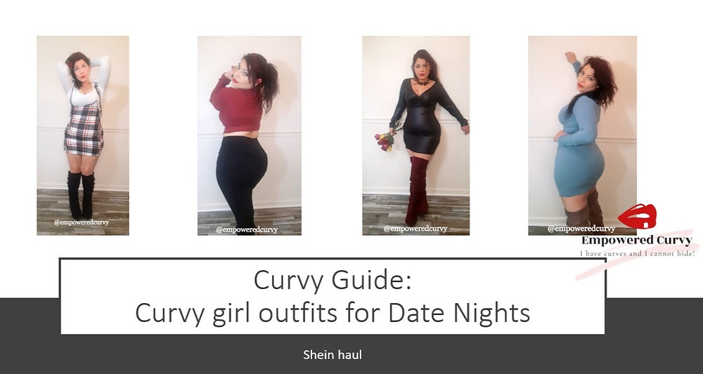 Curvy girl, curvy girl outfits, date night outfits for curvy girls