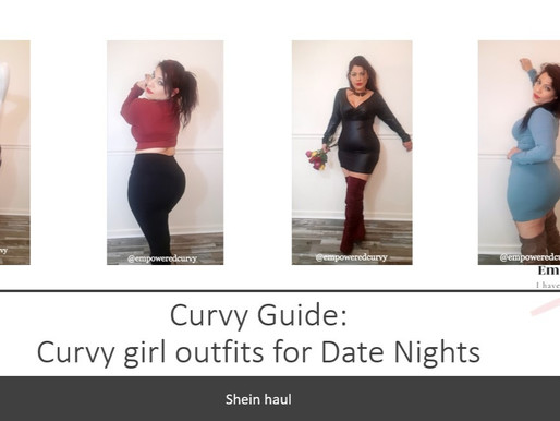 Curvy guide: Curvy girl outfits for Date Nights (Shein haul)