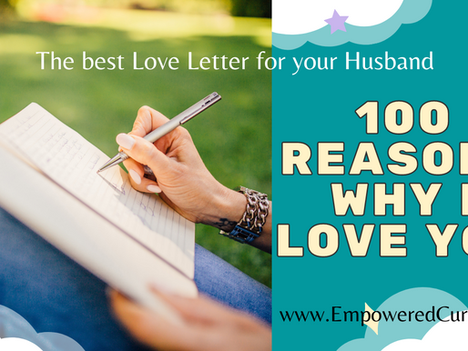 100 reasons why I LOVE YOU (The best love letter for your husband)