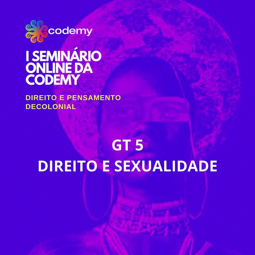 GT 5 DIREITO E SEXUALIDADE: UM OLHAR DECOLONIAL COM A POPULAÇÃO LGBTQI+