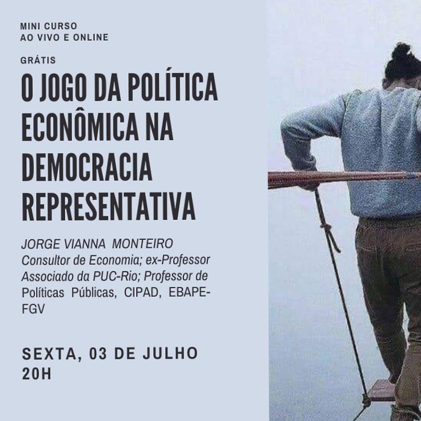 O Jogo da Política Econômica na Democracia Representativa