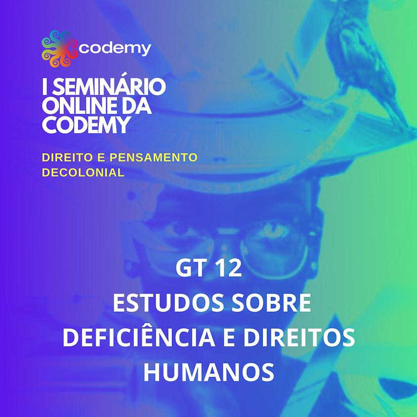 GT 12 ESTUDOS SOBRE DEFICIÊNCIA E DIREITOS HUMANOS