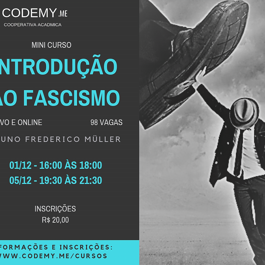 Introdução ao Fascismo - Aulas 2 e 3
