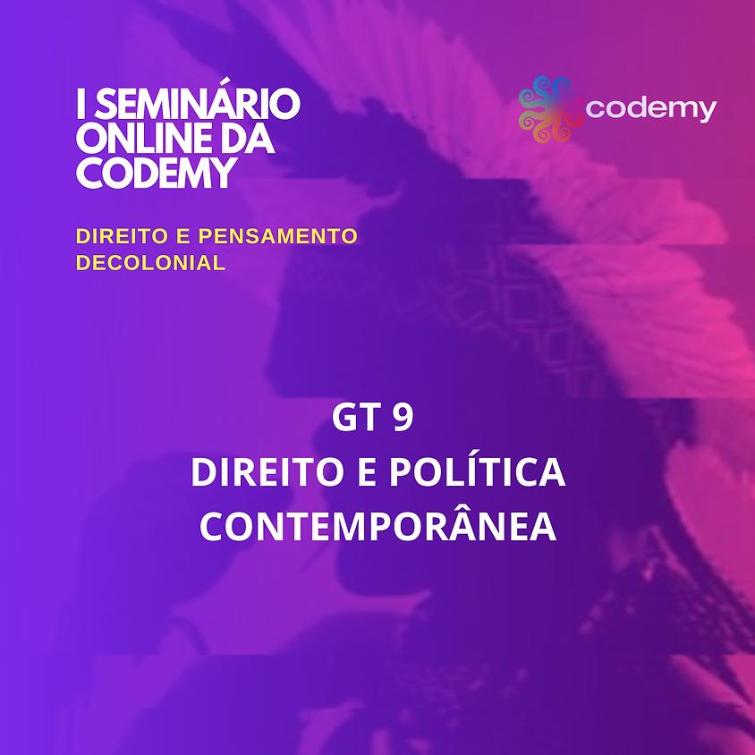 GT 9 DIREITO E POLÍTICA CONTEMPORÂNEA
