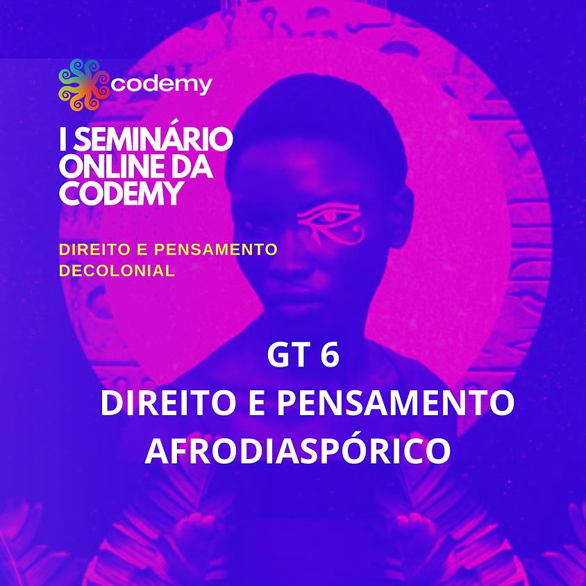 GT 6 DIREITO E PENSAMENTO AFRODIASPÓRICO