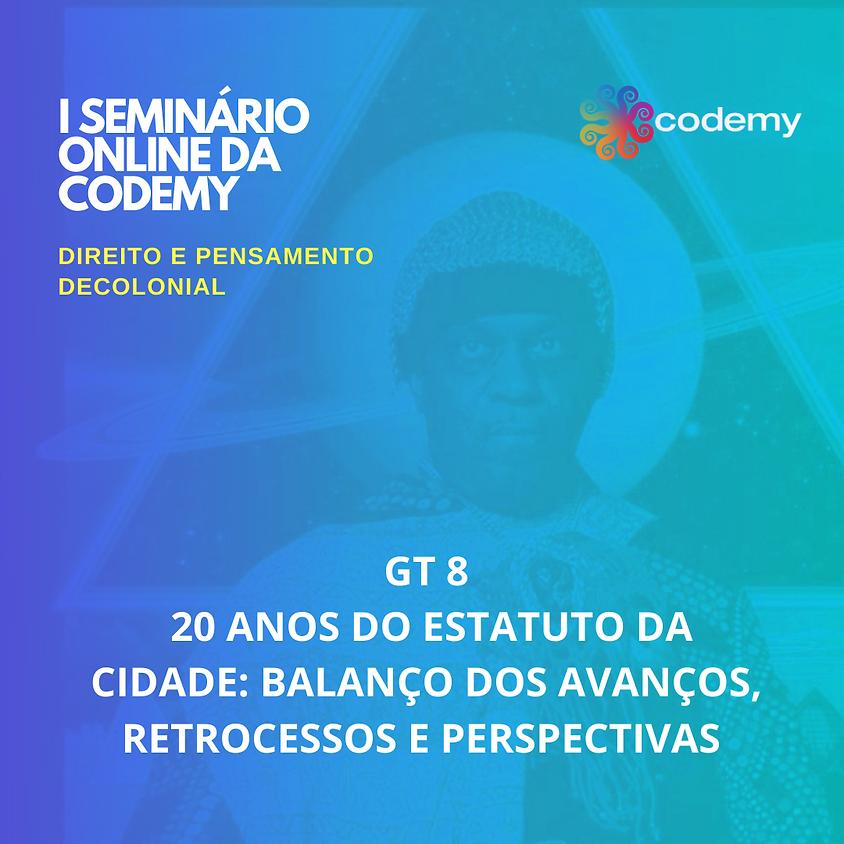 GT 8 20 ANOS DO ESTATUTO DA CIDADE: BALANÇO DOS AVANÇOS, RETROCESSOS E PERSPECTIVAS