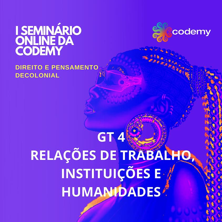 GT 4. RELAÇÕES DE TRABALHO, INSTITUIÇÕES E HUMANIDADES