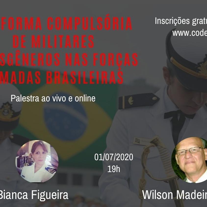 A Reforma Compulsória de Militares Transgêneros nas Forças Armadas Brasileiras