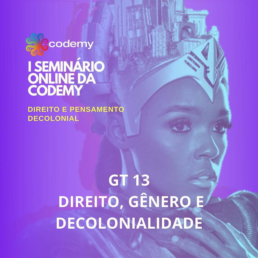 GT 13 DIREITO, GÊNERO E DECOLONIALIDADE
