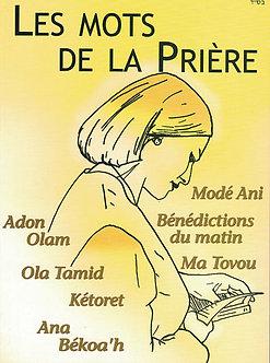 Les Mots de la Prière, tome 1