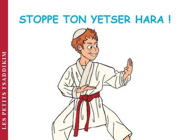 stoppe ton Yetser hara