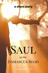 The silhouette of a man in bright light and the text Saul on the Damascus Road