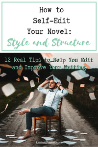 Bring your writing up a notch by learning 12 tips to self-edit your novel. As part of a series, this post goes through the common errors in style and sentence structure that you can easily fix to give your novel a professional feel. Jump in the Way with Katrina D  Hamel. Image Credit to Dmitry Ratushny on Unsplash