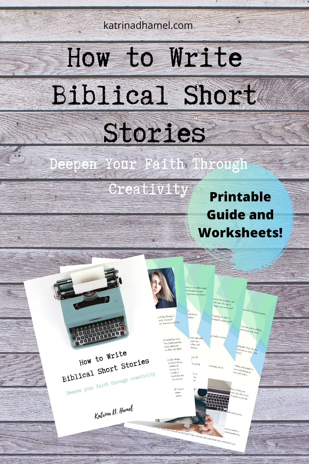 sheets of brightly colored paper that read 'How to Write Biblical Short Stories' Printable guide and worksheets