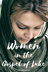Take a look at how Luke speaks about Women in his gospel, and dig deeper into the three unique stories of women that he features in his introduction.