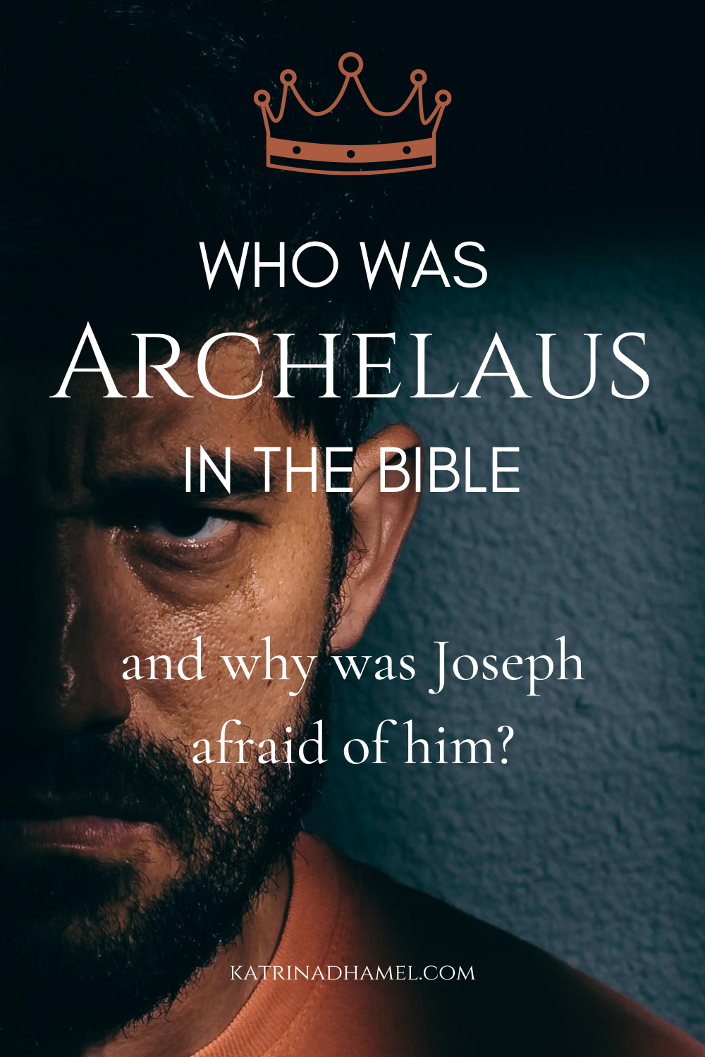 Who was Archelaus in the Bible and why was Joseph afraid of him?