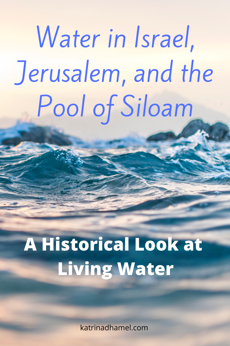 Choppy lake water and the text 'Water in Israel, Jerusalem, and the Pool of Siloam'