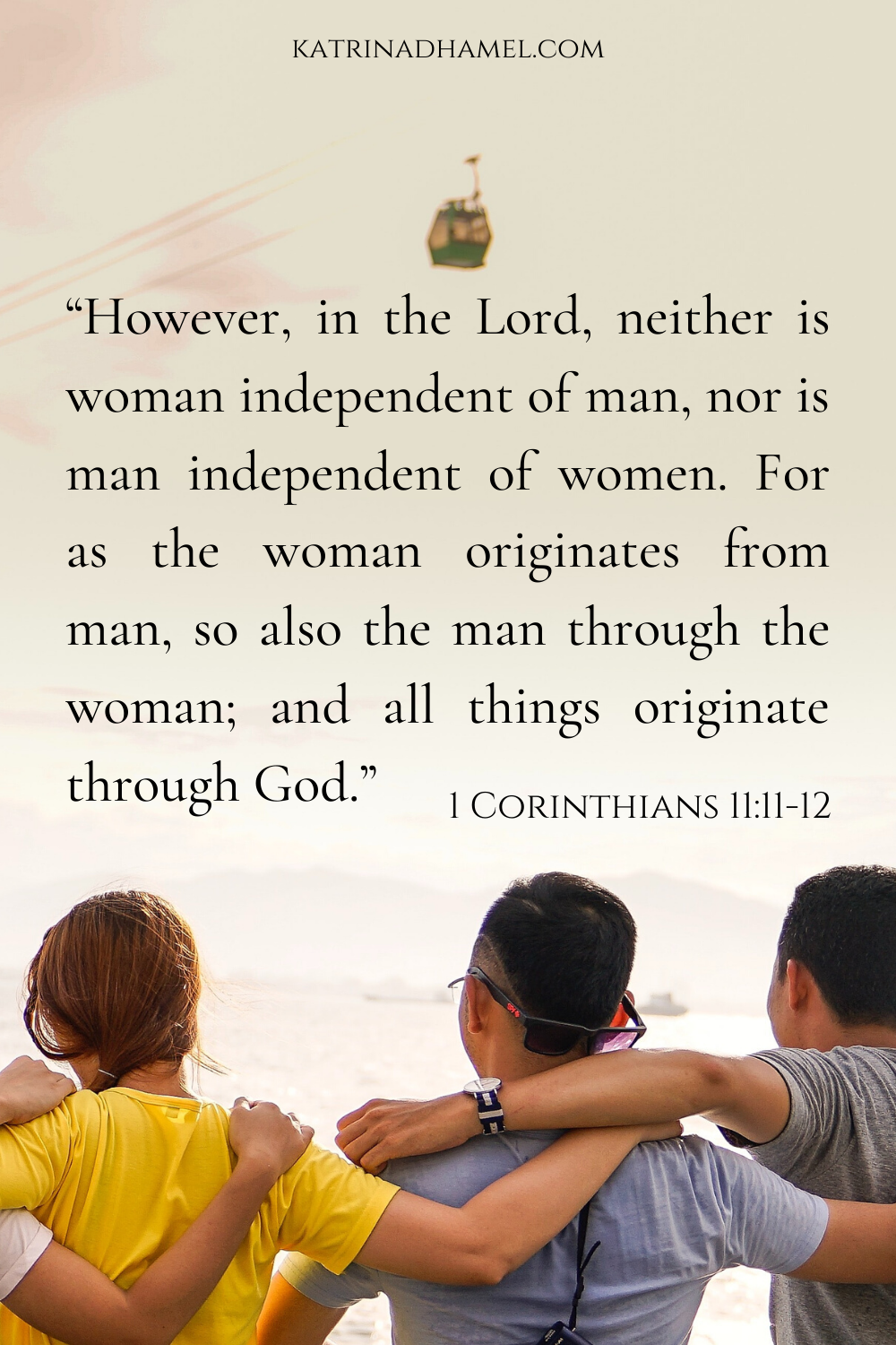 Men and women friends 1 Corinthians 11:11-12