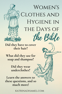 Two ink images of women in Greek period clothing and the text 'Women's clothes and hygiene in the days of the Bible'
