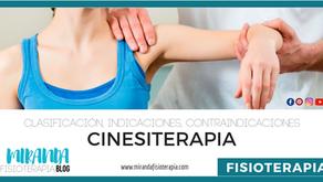 Cinesiterapia. Clasificación, Indicaciones y contraindicaciones