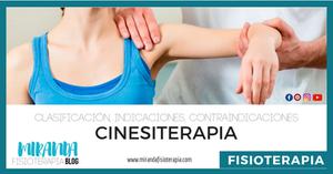 cinesiterapia: clasificación, indicaciones, contraindicaciones, efectos fisiológicos beneficiosos