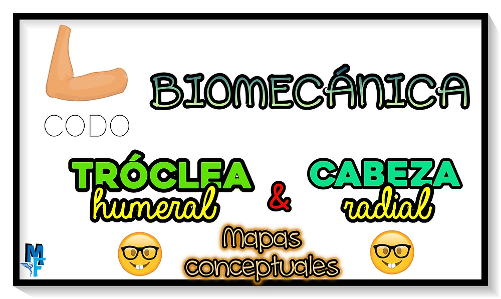 biomecánica: tróclea humeral y cabeza radial