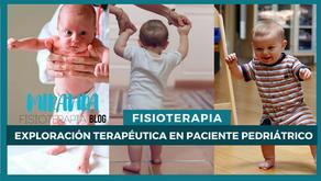 Exploración terapéutica en paciente pediátrico: Reflejos Primarios
