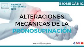 Alteraciones mecánicas de la pronosupinación (fracturas y luxaciones)