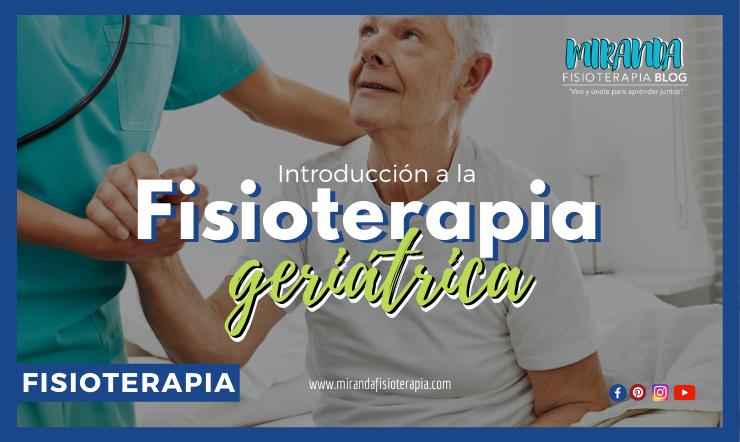 Introducción a la fisioterapia geriátrica