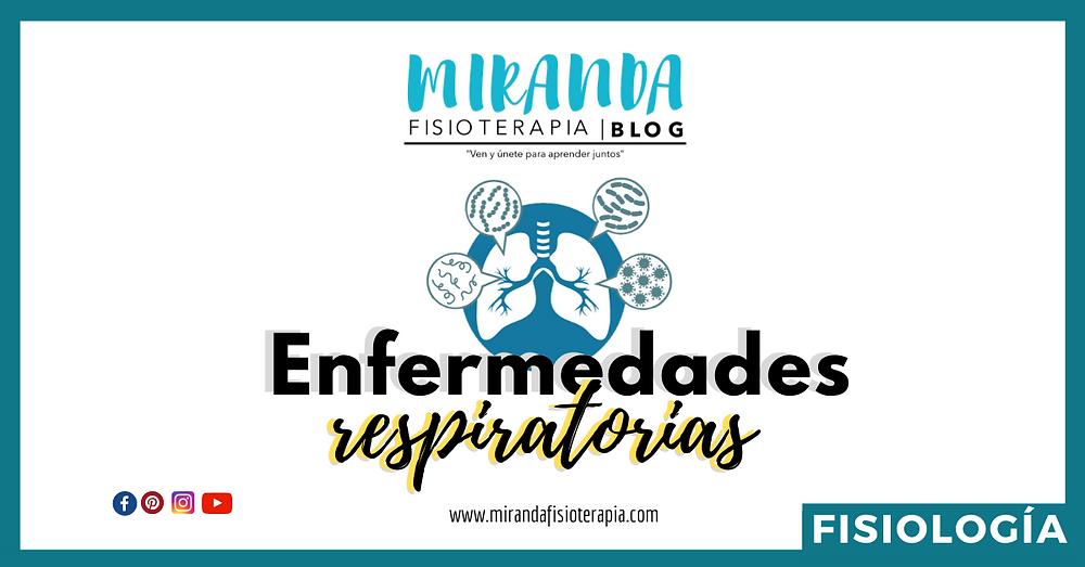 Enfermedades respiratorias crónicas - Miranda Fisioterapia BLOG