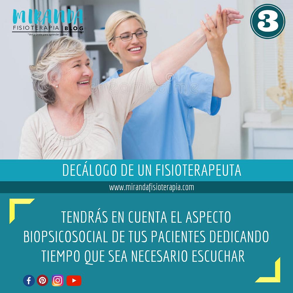 Decálogo del fisioterapeuta #3: tendrás en cuenta el aspecto biopsicosocial de tus pacientes dedicando tiempo que se