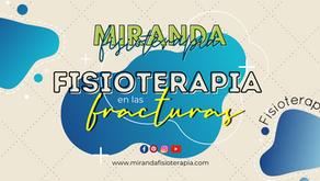Fisioterapia en las fracturas: Objetivos y tratamiento