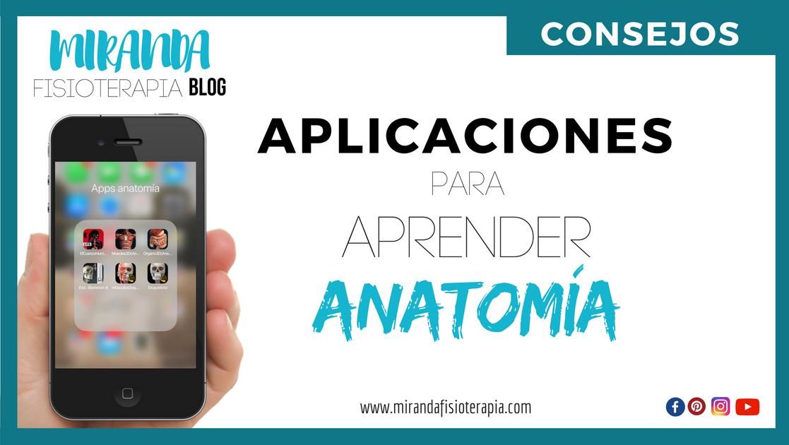 8 INTERESANTES APLICACIONES PARA ESTUDIAR ANATOMÍA HUMANA | Miranda ...