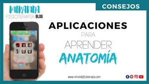 8 interesantes aplicaciones para aprender anatomía - Miranda Fisioterapia BLOG
