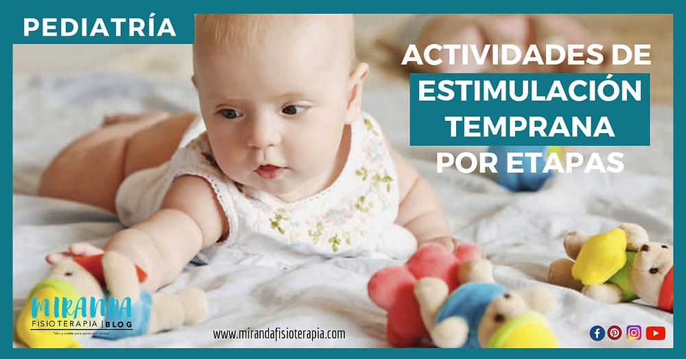 actividades de estimulación temprana por etapas - miranda fisioterapia blog