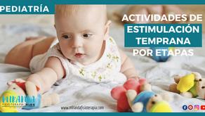 Actividades de estimulación temprana por etapas