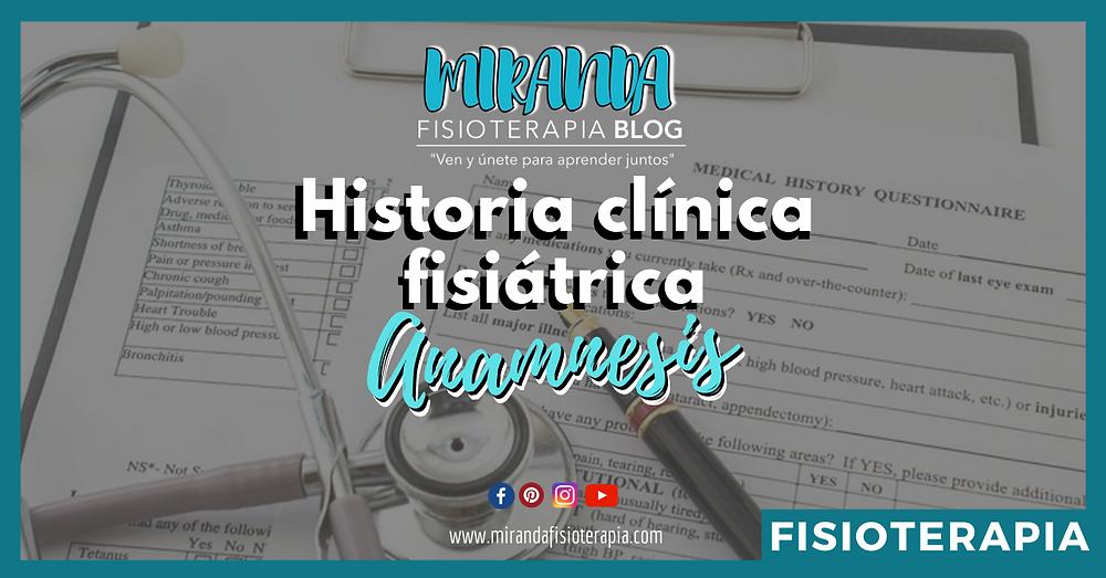 Historia clínica: anamnesis (fisioterapia)