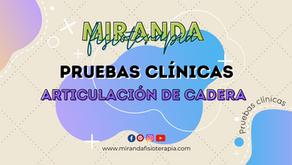 Pruebas clínicas: articulación de la cadera (Resumen)