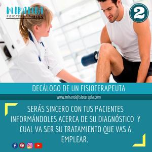 decálogo del fisioterapeuta #2: serás sincero con tus pacientes informándoles acerca de su diagnóstico y cuál va ser su tratamiento que vas a emplear