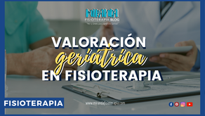 Valoración geriátrica en fisioterapia