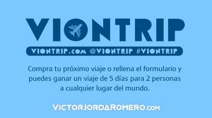 Gana un viaje con Viontrip | Victor Jorda Romero