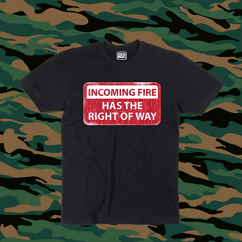 FIRE RIGHT OF WAY