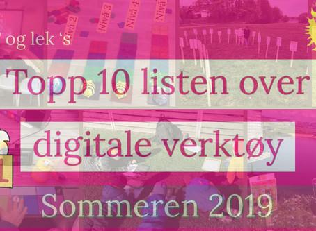 Slik ser topp 10 listen ut nå - Digitale verktøy sommeren 2019