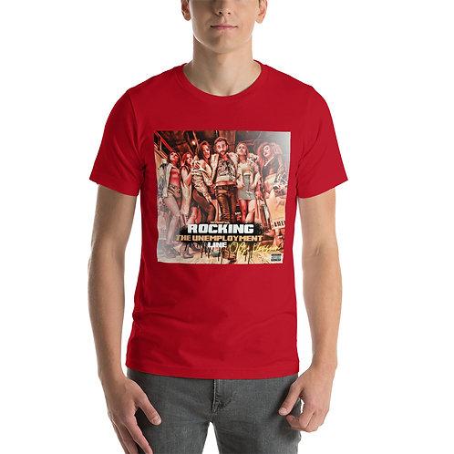 Official Rocking the Unemployment Line (OG Version) T-shirt!